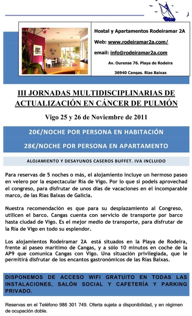 III JORNADAS OFERTAS HOTELES JORNADAS MULTIDISCIPLINARIAS DE ACTUALIZACIÓN EN CÁNCER DE PULMÓN VIGO 2011
